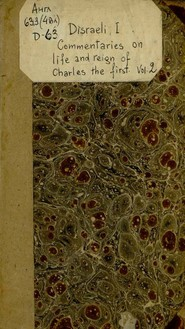 Commentaries On The Life And Reign Of Charles The First, King Of England : Vol. II