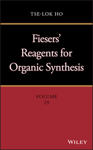 Fiesers\' Reagents for Organic Synthesis