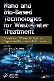 Nano and Bio-Based Technologies for Wastewater Treatment