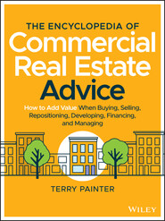The Encyclopedia of Commercial Real Estate Advice