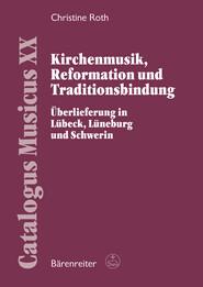 Kirchenmusik, Reformation und Traditionsbindung