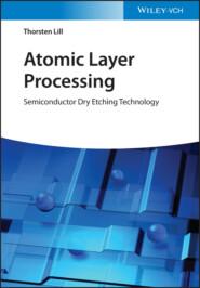 Atomic Layer Processing