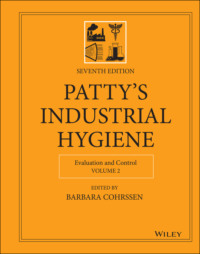 Patty\'s Industrial Hygiene, Evaluation and Control