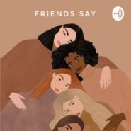 Друзья говорят